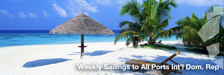 Weekly Sailings to All Ports Int'l. Dom. Rep.